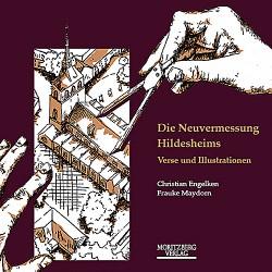 Christian Engelke & Frauke Maydorn / Die Neuvermessung Hildesheims