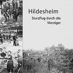 Sabine Brand (Hrsg.) / Hildesheim. Sturzflug durch die Vierziger