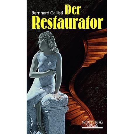 Bernhard Gallistl / Der Restaurator