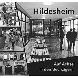 Sabine Brand / Hildesheim. Auf Achse in den Sechzigern