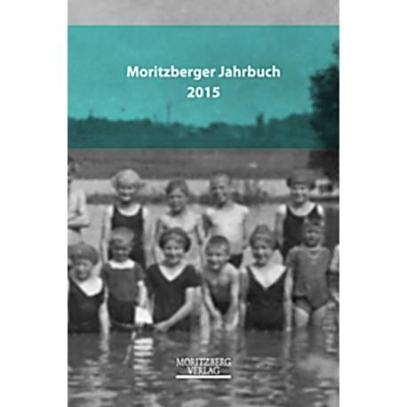 Sabine Brand (Hrsg.) / Moritzberger Jahrbuch 2015