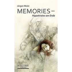Jürgen Meier / Memories - Hippokrates am Ende